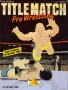 Atari  7800  -  Title Match Pro Wrestling (1989) (Absolute) _!_