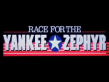 Race For The Yankee Zephyr